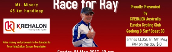 Race For Ray – INFORMATION – 10 AM, Sunday 21st May 2017