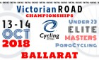 Cycling VICTORIA - Victorian ROAD Championships, October 13 and 14